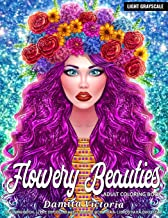 Adult Coloring Book | Flowery Beauties: Stress Relief Coloring Book för vuxna med blommor mönster och vacker damporträtt |...