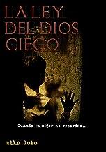 La Ley del Dios Ciego (Kratos nº 1) (Spanish Edition)