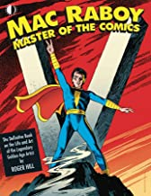 Mac Raboy: Master of the Comics