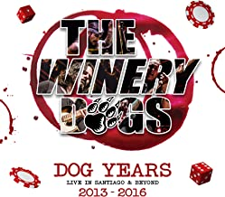 The Winery Dogs ‎– Dog Years: Live in Santiago & Beyond 2013-2016