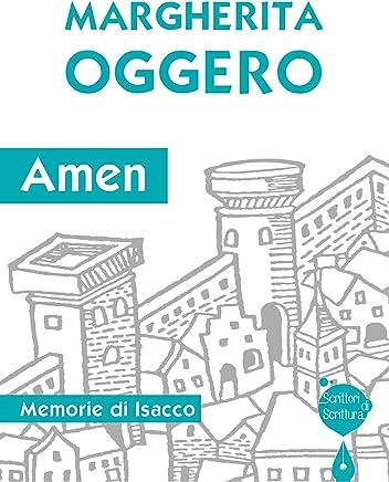 Amen: Memorie di Isacco (Scrittori di scrittura)