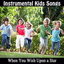 Instrumental Kids Songs: When You Wish Upon a Star