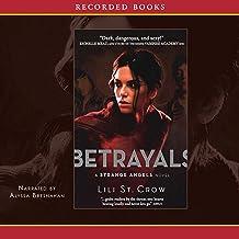 Betrayals: Strange Angels, Book 2