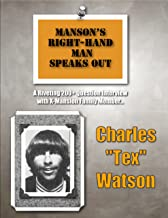 Manson`s Right-Hand Man Speaks Out