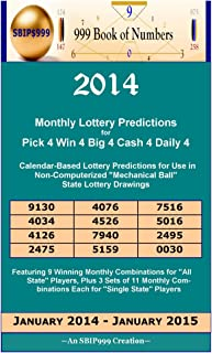2014 Monthly Lottery Predictions for Pick 4 Win 4 Big 4 Cash 4 Daily 4