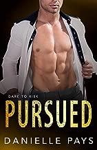 Pursued (Dare to Risk - A Romantic Suspense Series Book 2)