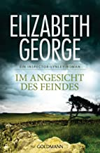 Im Angesicht des Feindes: Ein Inspector-Lynley-Roman 8 (German Edition)