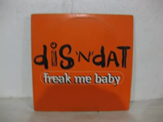 Dis 'N' Dat Freak Me Baby Single Vinyl
