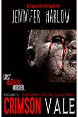 Crimson Vale: A Modern Gothic Love Story Kindle Edition