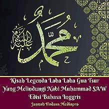 Kisah Legenda Laba Laba Gua Tsur Yang Melindungi Nabi Muhammad SAW Edisi Bahasa Inggris