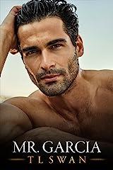 Mr Garcia (Mr Series) (English Edition) Format Kindle