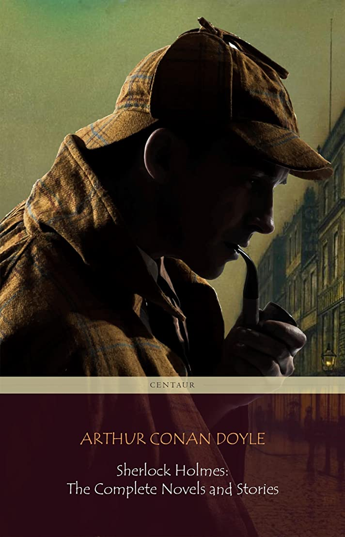 大いに電球使い込むSherlock Holmes: The Complete Novels and Stories (Centaur Classics) (English Edition)