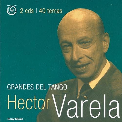 Grandes Del Tango by Héctor Varela on Amazon Music - Amazon.com