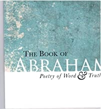 The Book of Abraham: Poetry of Word and Truth