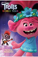 Trolls World Tour: The Junior Novelization (DreamWorks Trolls World Tour) Kindle Edition