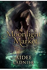 The Moonlight Market Kindle Edition