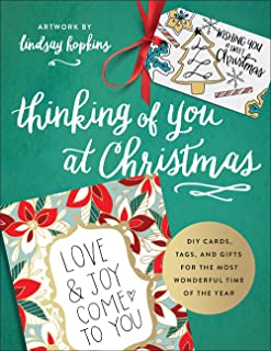 Thinking of You at Christmas: DIY Cards, Tags, and Gifts for the Most Wonderful Time of the Year (Colorful Greetings)