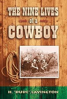 Nine Lives of a Cowboy
