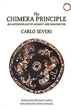 The Chimera Principle: An Anthropology of Memory and Imagination (Hau - Malinowski Monographs) (English Edition)
