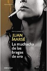 La muchacha de las bragas de oro (Spanish Edition) Format Kindle