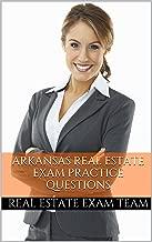 Arkansas Real Estate Exam Prep: Arkansas Real Estate Test Questions