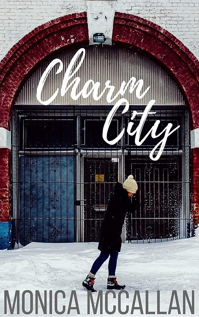過ち遠足とげCharm City (English Edition)