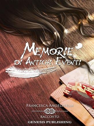 Memorie di Antichi Eventi (InProsa)