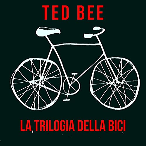 La Trilogia Della Bici [Explicit] de Ted Bee en Amazon Music ...
