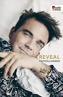 Reveal: Robbie Williams: Enthüllungen (German Edition)
