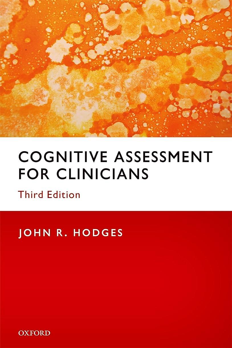 リッチ知らせる接ぎ木Cognitive Assessment for Clinicians (English Edition)