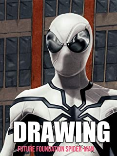 Clip: Drawing: Future Foundation Spider-Man