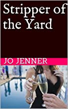 Stripper of the Yard (English Edition)