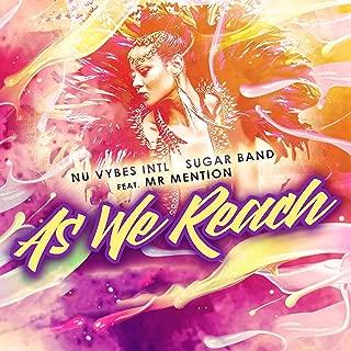 As We Reach