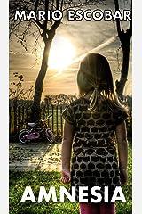 AMNESIA: Suspense y thriller trepidante. (Crímenes y suspense) Versión Kindle