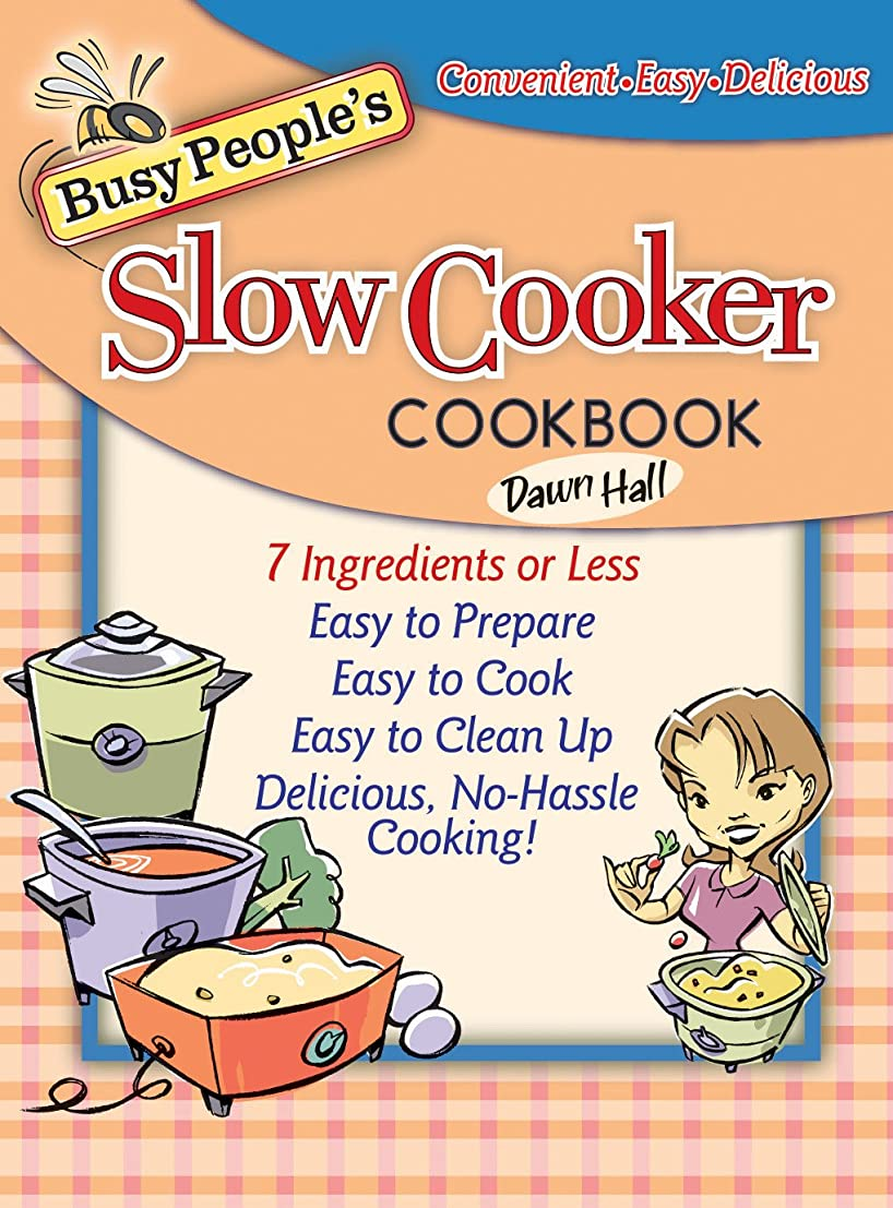 気分が良いパレードサーマルBusy People's Slow Cooker Cookbook (English Edition)