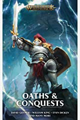 Oaths and Conquests (Warhammer Age of Sigmar) Kindle Edition