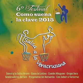 Salsa a la Veracruzana (Sexto Festival Como Suena la Clave 2015)