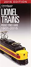 Lionel Trains Pocket Price Guide 1901-2015 (Greenberg's Pocket Price Guide Lionel Trains) (Greenberg's Guides)