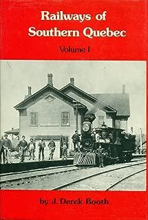 Railways Of Southern Quebec: Volume I