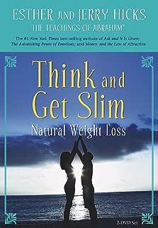 Think and Get Slim: Natural Weight Loss