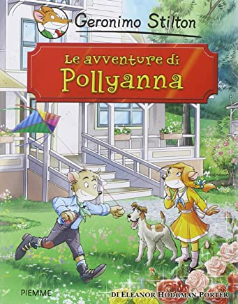 Le avventure di Pollyanna di Eleanor Porter
