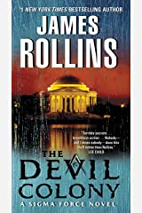 The Devil Colony: A Sigma Force Novel (Sigma Force Series Book 7) Kindle Edition