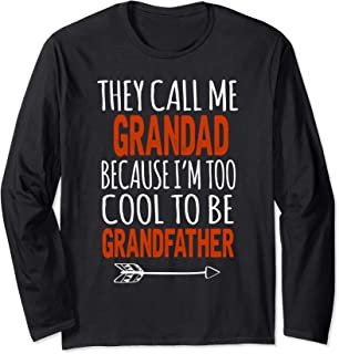 I'm Called Grandad Too Cool To Be Grandfather Long Sleeve