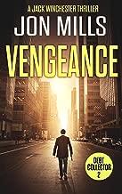 Vengeance - Debt Collector 2 (A Jack Winchester Thriller)