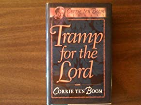 Tramp for the Lord By Corrie Tenboom