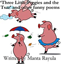 'Three Little Piggies and the Tsar' and other funny poems: Pufferfish Books Funny Poems Series 1: Vol 2 (Pufferfish Books Funny Poems  Series 1)