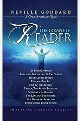 Neville Goddard: The Complete Reader Kindle Edition