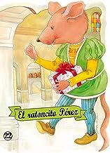 El ratoncito Pérez: 22 (Troquelados clásicos)
