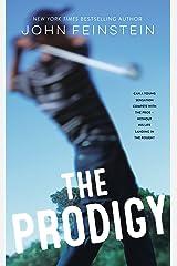 The Prodigy: A Novel Kindle Edition