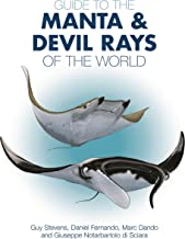 Guide to the Manta and Devil Rays of the World (Wild Nature Press)